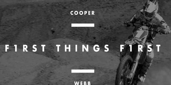 First Things First Episode 01- Cooper Webb