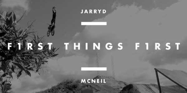 First Things First Episode 03 - Jarryd McNeil